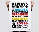 Always Remember - Choose your own colours Print, Wall Print 11x14 or A3 Print