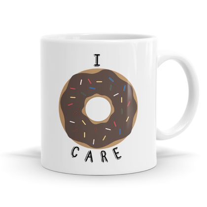 I Donut Care - 11oz Coffee or Tea Mug