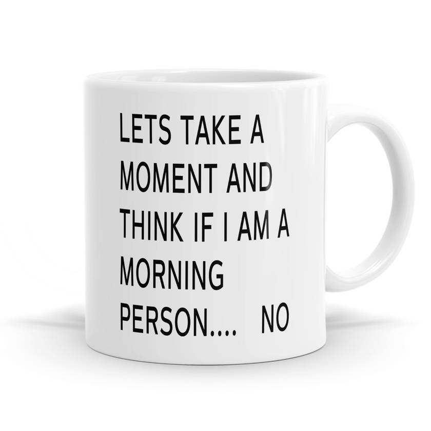 Not a morning person 11oz Coffee or Tea Mug