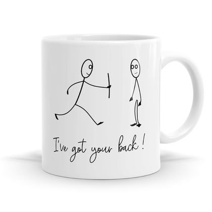 I've Got Your Back Coffee / Tea Mug - 11oz