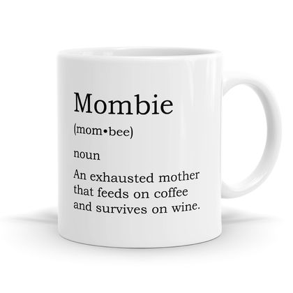 Mombie Definition 11oz Coffee or Tea Mug