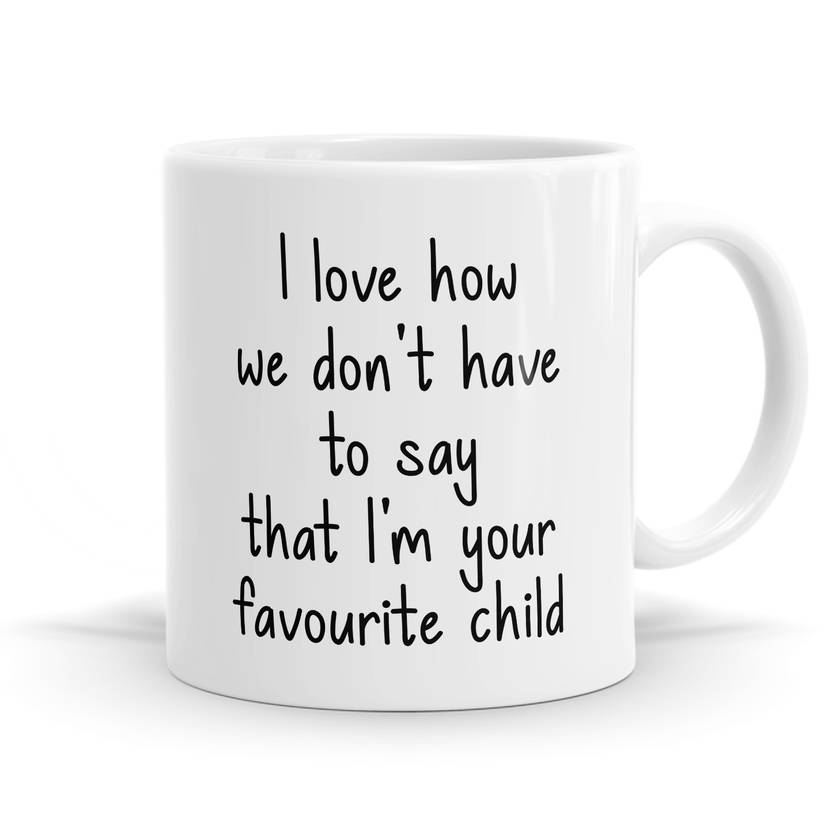 Favourite Child 11oz Coffee or Tea Mug
