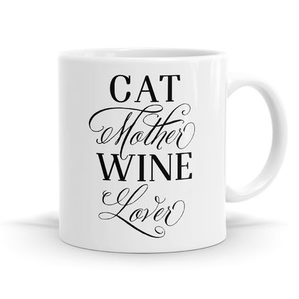 Cat Mother Wine Lover 11oz Coffee or Tea Mug