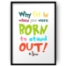 Born To Stand Out Dr Seuss Print - 8x10 or A4 Print