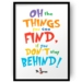 Oh the things you will find Dr Seuss Print - 8x10 or A4