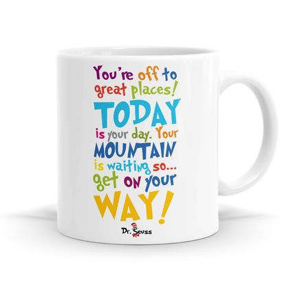 You're off to Great Places - Dr Seuss - 11oz Coffee or Tea Mug