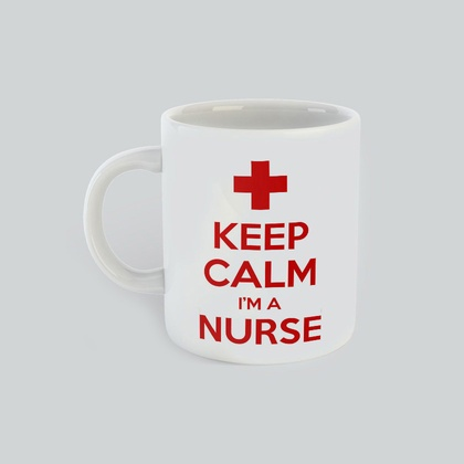 Keep calm I'm a Nurse Mug, gift for him, gift for her