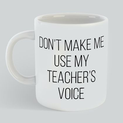 Teachers Voice Mug