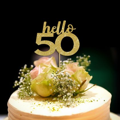 """Hello 50"" Cake Topper, celebrate 50th, why not!"