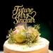 """Future Mrs..."" Cake Topper Personalised Hen Party"