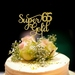 Super gold 65th Birthday Cake Topper