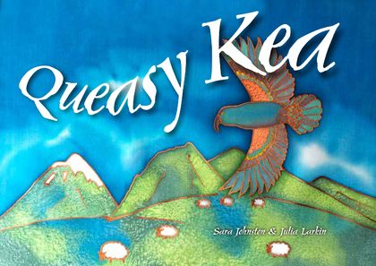 Queasy Kea children's book with environmental rhyming story.