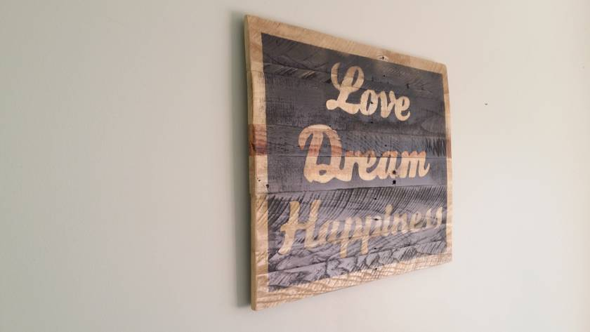Inspirational rustic wall art - Love, Dream, Happiness (free shipping)
