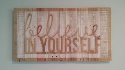 Inspirational rustic wall art - Believe in Yourself (free shipping)