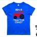 "Named ""Tractor Crazy"" T-Shirt For 2, 3, 4, 5 & 6 Year Olds By Tiny Tim. Custom Printed T-Shirt."