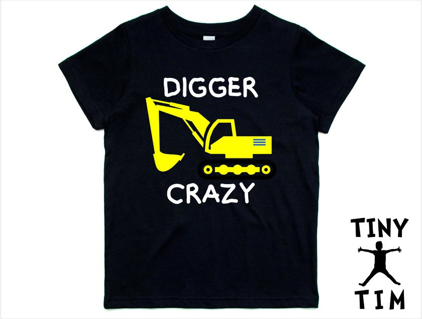 """Custom Made """"Digger Crazy"""" T-Shirt For 2, 3, 4, 5 & 6 Year Olds By Tiny Tim."""