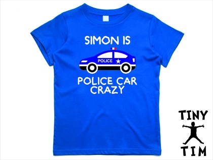 "Custom Printed ""Police Car Crazy"" T-Shirt For 2, 3, 4, 5 & 6 Year Olds, With The Child's Name On It."