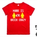 "Named ""Brick Crazy"" T-Shirt For 2, 3, 4, 5 & 6 Year Olds. Custom Printed T-Shirt."