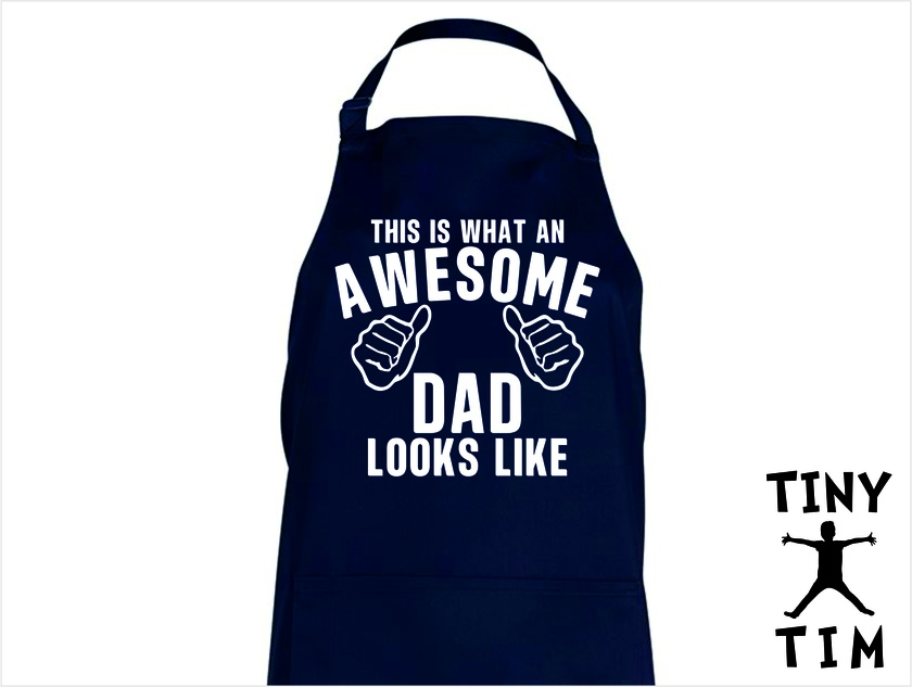 This Is What An Awesome Dad Looks Like - Kitchen Apron - Available In 14 Colours - Custom Printed.