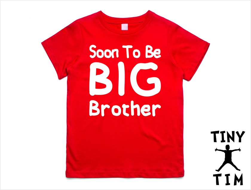 """Named - Custom Printed  """"Soon To Be Big Brother""""  T-Shirt For 2, 3, 4, 5 & 6 Year Olds, With The Child's Name On The Back."""