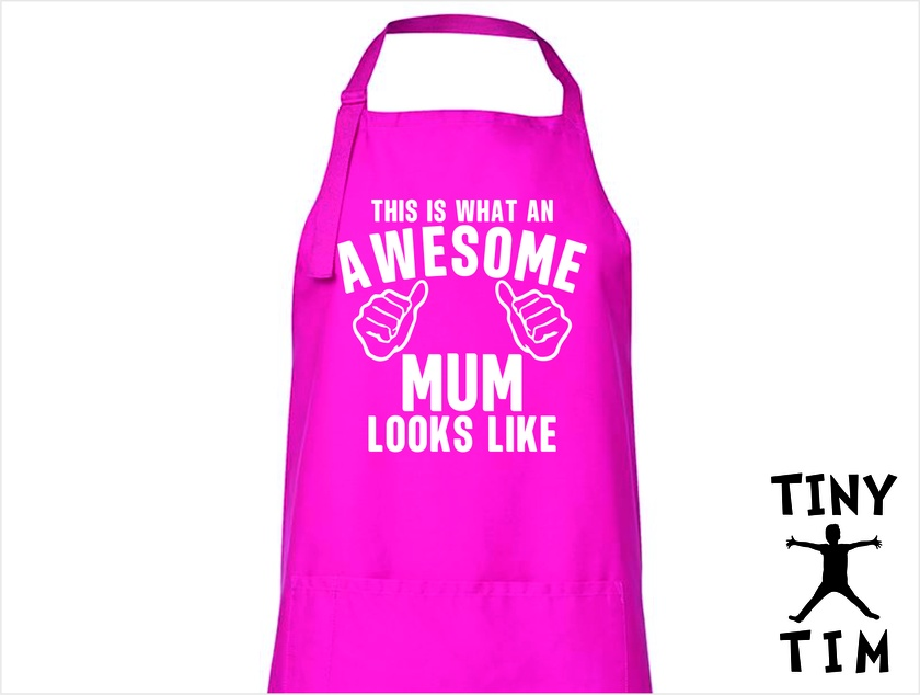 This Is What An Awesome Mum Looks Like - Apron - Available In 14 Colours - Custom Printed.