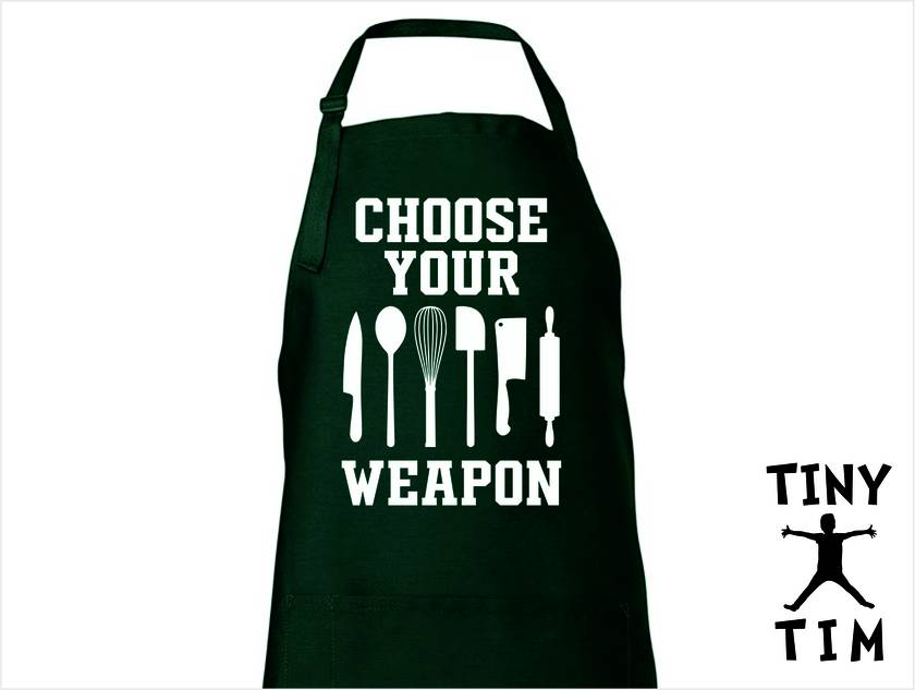 Choose Your Weapon Apron - Available In 14 Colours - Custom Printed/Custom Made - By Tiny Tim.