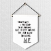 Being Me - Large Wall Flag