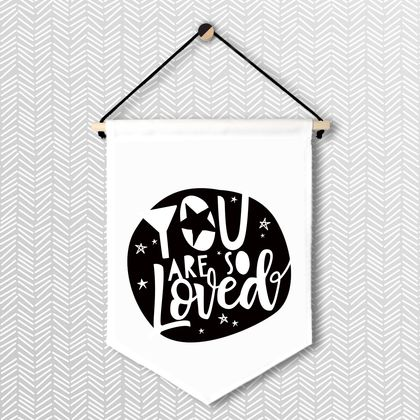 You Are So Loved - Large Wall Flag