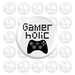 Gamer Holic Badge 50mm/2""