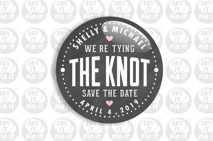 Save The Date Fridge Magnet - We're Tying The Knot on Chalkboard Effect 50mm/2""