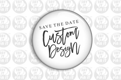 Save The Date Fridge Magnet - Custom Design  50mm/2""