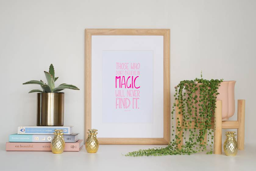 Those who don't believe in magic will never find it - Neon Letterpress Art Print