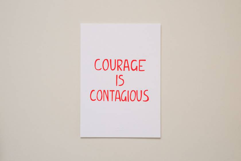 Courage is Contagious - Neon Letterpress Art Print