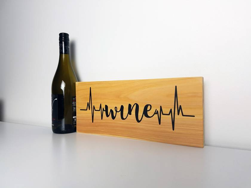 Wine Heartbeat Wooden Macrocarpa Sign