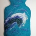 "Original felted ""Crashing waves"" hottie cover"
