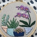 Succulents and Orchid in pots Hand Embroidery