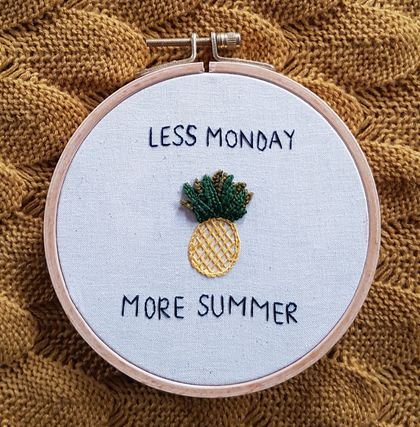 "Pineapple hand embroidery ""Less Monday, more summer"""