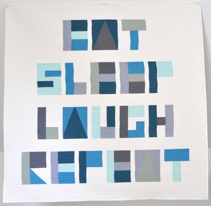 Modern minimalist quilt - Eat, Sleep, Laugh, Repeat