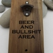 NZ Made Rimu River Wood Wall Mounted Bottle Opener -  Beer And Bullshit Area