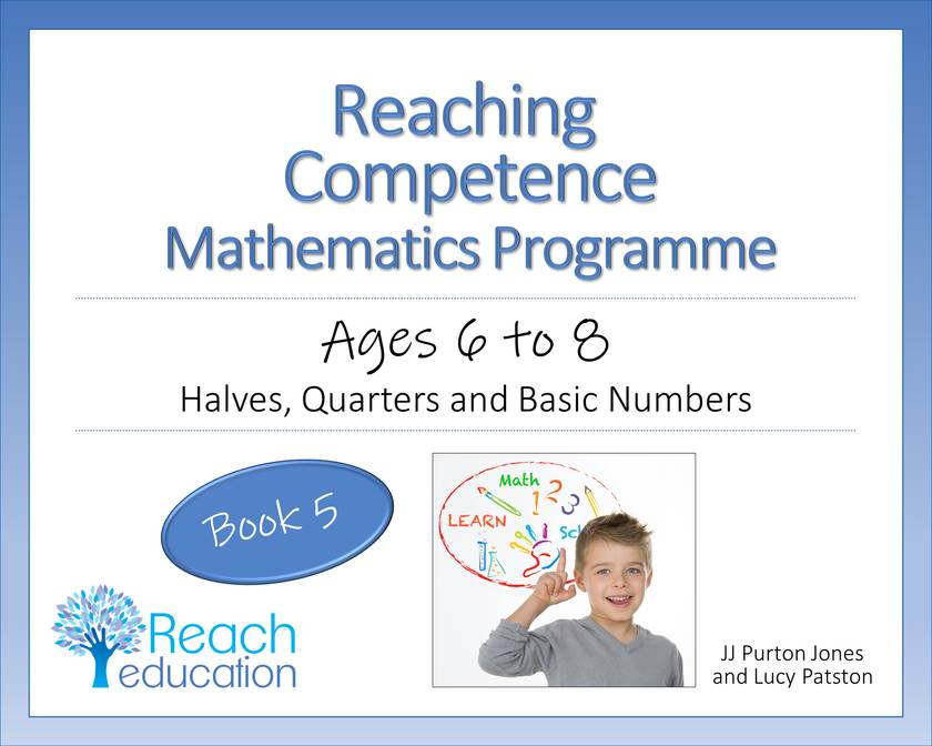 Book 5: Reaching Competence Maths Programme (ages 6-8)