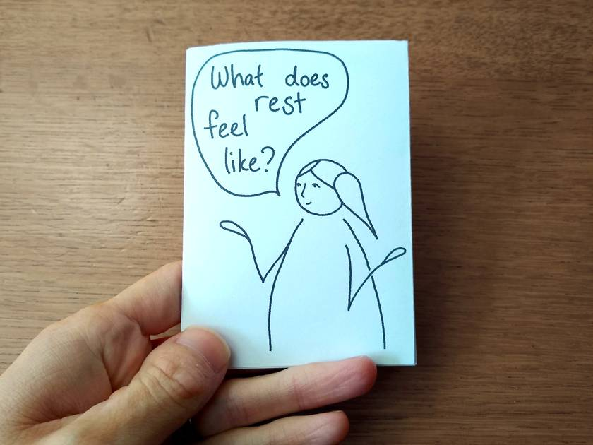 What does rest feel like? - mini-zine