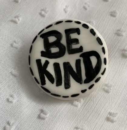 Be Kind Brooch