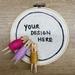 Custom Made 12 inch/30cm Embroidery Hoop