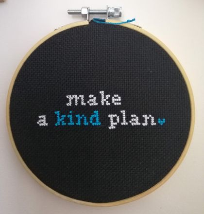 Kind Plan Cross Stitch Pattern